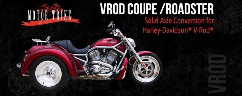 Harley Davidson VRod Coupe/Roadster Trike Conversion